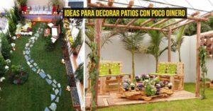 Ideas para decorar patios con poco dinero